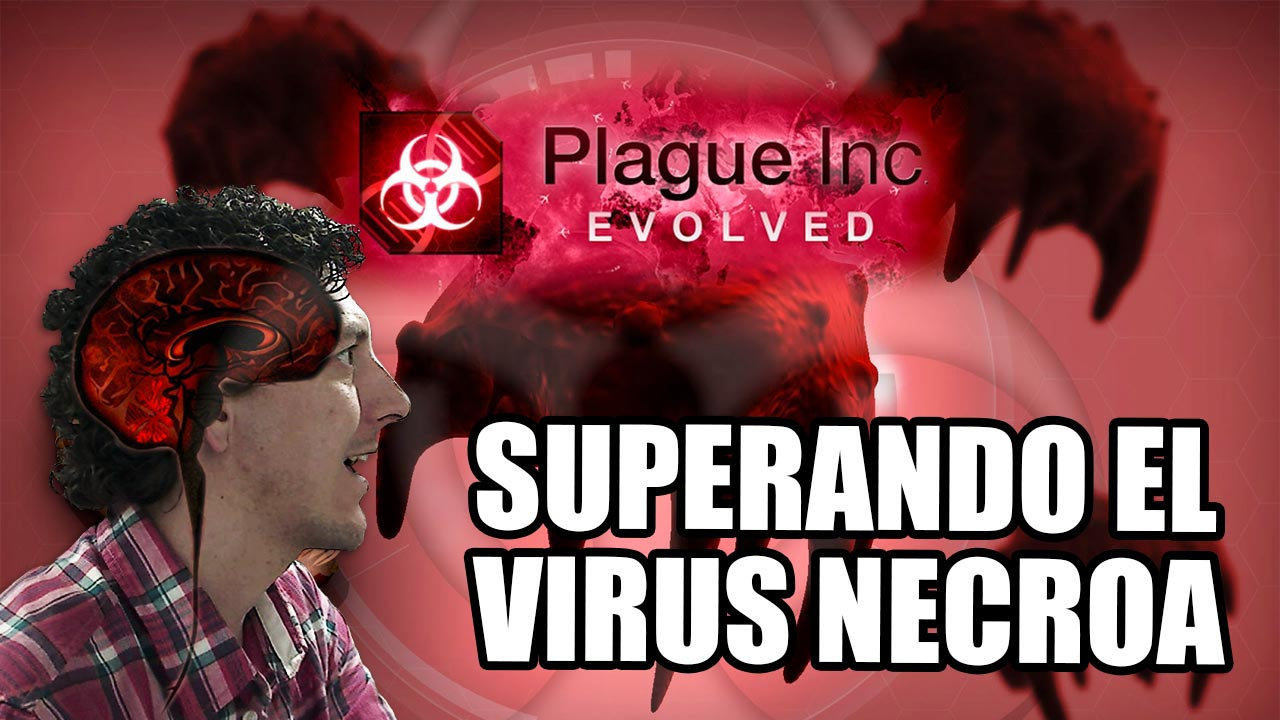 Virus necroa | Plague Inc Evolved